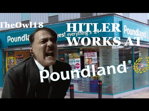 Hitler Works at Poundland