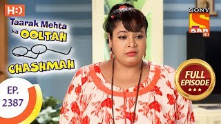 Taarak Mehta Ka Ooltah Chashmah - Ep 2387 - Full Episode - 23rd January, 2018
