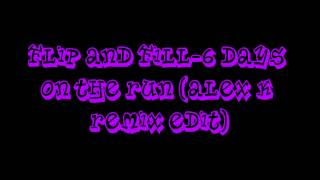 Flip and Fill-6 Days On The Run (Alex K Remix Edit) (Ultimate Clubland A Decade In Dance)