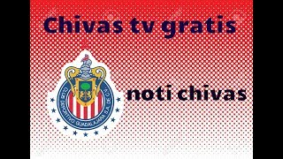Como tener chivas tv GRATIS!!