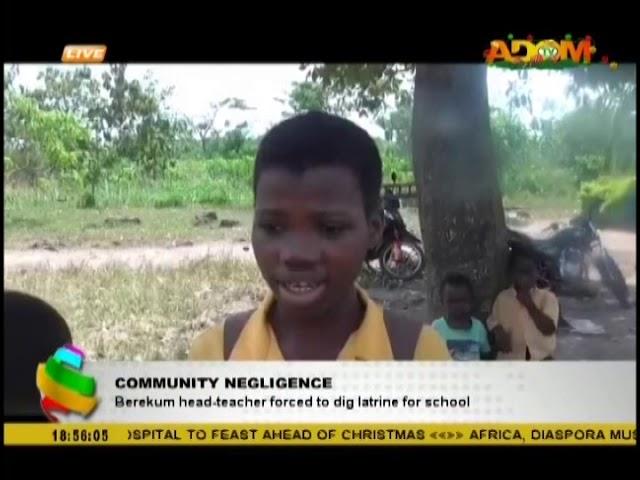 Berekum head-teacher forced to dig a latrine for the school