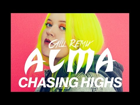 ALMA  Chasing Highs Calu Remix