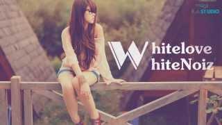 White Love - WhiteNoiz [Video Lyrics]
