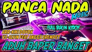 Download #FULL BUCIN TERBARU-NEW PANCA NADA MUSIC-ARR KIKI DOYOK VJ-ANGGA FEAT ALVIN VIRAL!! 2020-2021