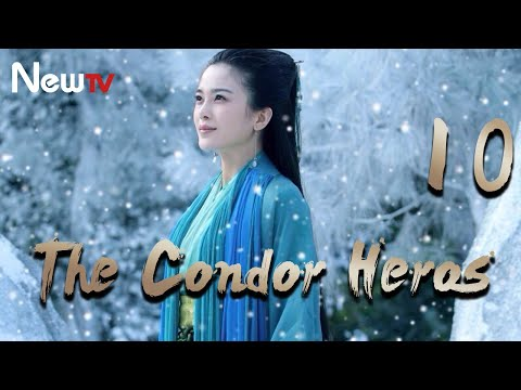 【Eng\u0026Indo Sub】The Condor Heroes 10丨The Romance Of The Condor Heroes (Version 2014)