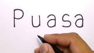 WOW,, menggambar kata PUASA jadi gambar KEREN