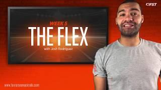 2018 Fantasy Football Week 5 - The Flex w/ Josh Rodriguez