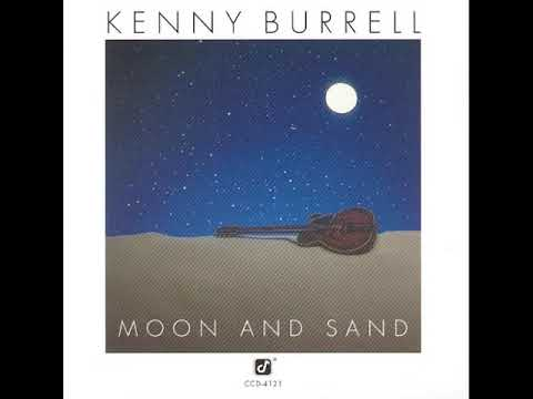 Kenny Burrell - Moon And Sand -  04 U.M.M.G. (Upper Manhattan Medical Group)