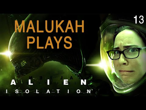Malukah Plays Alien: Isolation - Ep. 13 - Finishing the game!