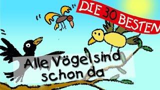 Alle Vögel sind schon da - Traditionelle Kinderlieder || Kinderlieder