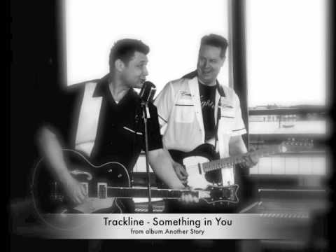 Trackline   Something In You