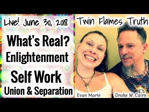 🔥🔥 LIVE! What's real? How It Works, Self Work, Enlightenment, Union, Separation - Twin Flames Truth