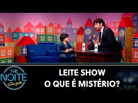 Leite Show: Mistério   The Noite (07/11/19)