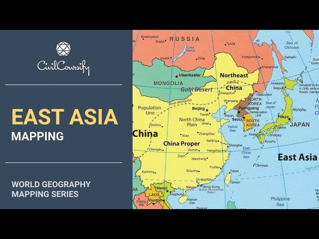 EAST ASIA || World Geography Mapping