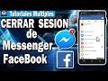 Como Cerrar Sesion En Messenger - Cerrar Sesion En Messenger Facebook En Celular