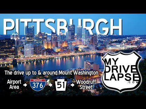 A Drive into Pittsburgh, up Mount Washington