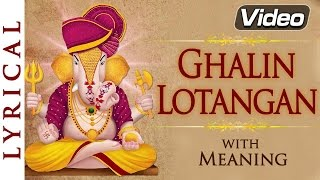 Ghalin Lotangan Vandin Charan   Ganesh Aarti with Lyrics & Meaning   Ganesh Bhajan
