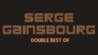 Serge Gainsbourg – Double Best Of (Full Album / Album complet)