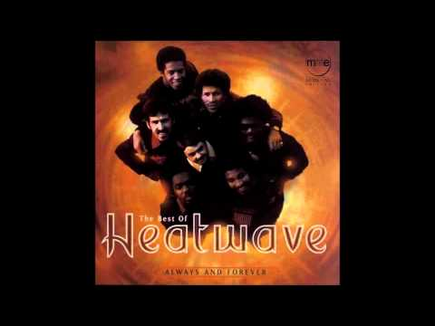 Always And Forever: Heatwave