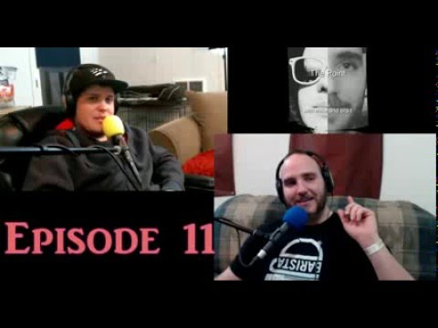 Episode 11 With Brad And Mike