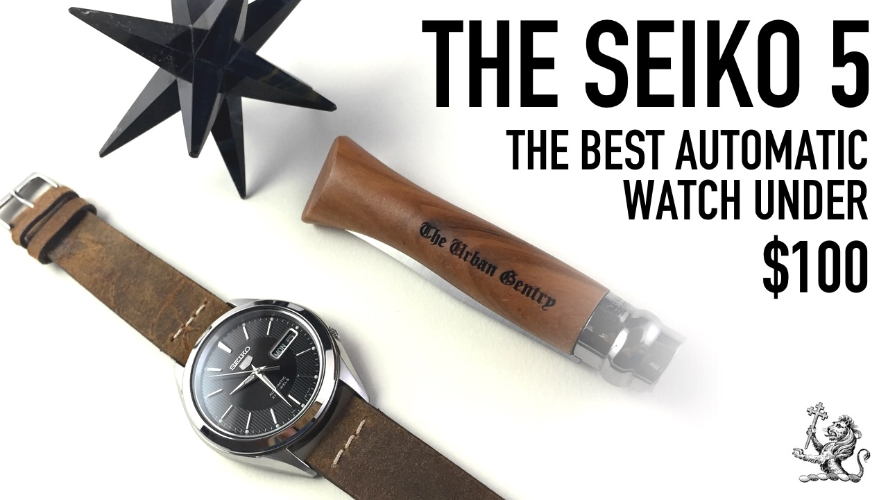 The Best Automatic Watch Under 100 A Perfect Place To Start The