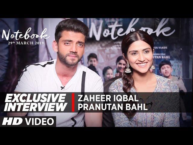 EXCLUSIVE INTERVIEW : Pranutan Bahl and Zaheer Iqbal   Notebook