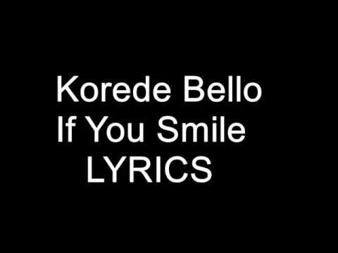Korede Bello – If You Smile Lyrics