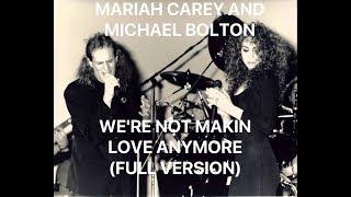 Mariah Carey and Michael Bolton - We