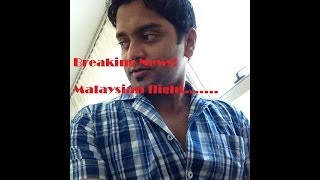 Malaysia Airlines Flight hijacked! Breaking News...