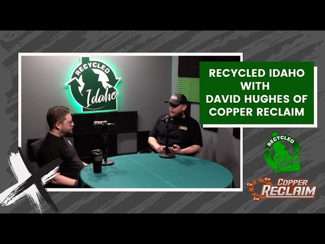 Copper Reclaim with David Hughes