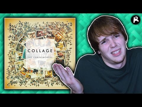 The Chainsmokers - Collage | EP Review