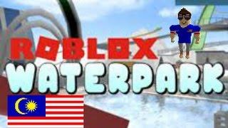 Bath-Manda in Roblox water theme park [Robloxian Waterpark] Roblox #Malaysia