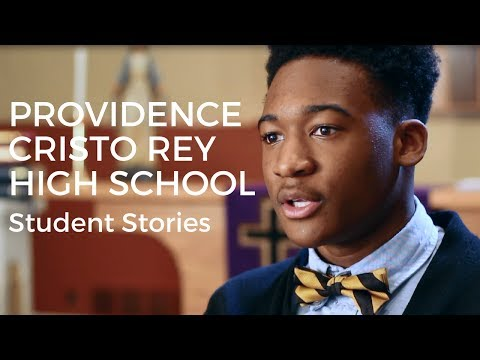 Providence Cristo Rey High School  2017 Student Stories