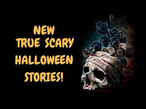 7 TRUE SCARY STORIES in time for HALLOWEEN (not reddit reads)