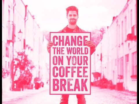 Change the world on your coffee break: the Power of You - Fairtrade Australia
