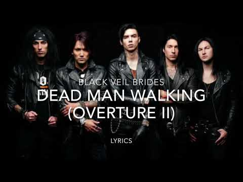Black Veil Brides - Dead Man Walking (Overture II) Lyrics (With Audio)