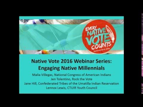 Native Vote 2016 Webinar Series: Engaging Native Millennials