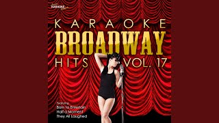 A Wonderful Day Like Today (In the Style of Roar of the Greasepaint) (Karaoke Version)