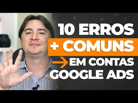 10 ERROS MAIS COMUNS NO GOOGLE ADS