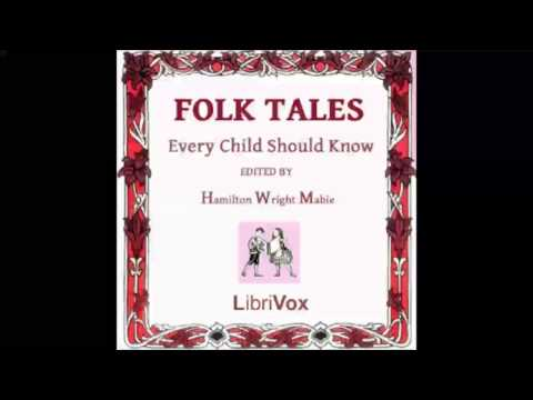 Folk Tales Every Child Should Know (FULL Audiobook)