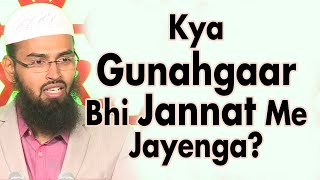 Video Musalman Kya Apni Saza Pane Ke Baad Jannat Me Chale Jayenge By Adv. Faiz Syed download MP3, 3GP, MP4, WEBM, AVI, FLV Januari 2018