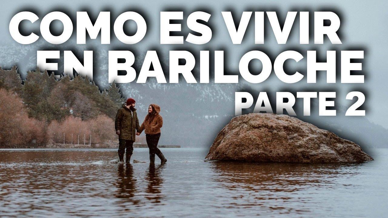 VIVIR EN BARILOCHE PARTE 2 | VIAJAR ES VIVIR