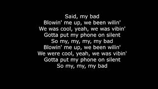 My Bad - Khalid (Lyrics) Video