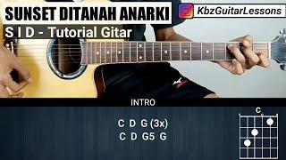 Tutorial Gitar Sunset Ditanah Anarki - SUPERMAN IS DEAD (Chord Asli)