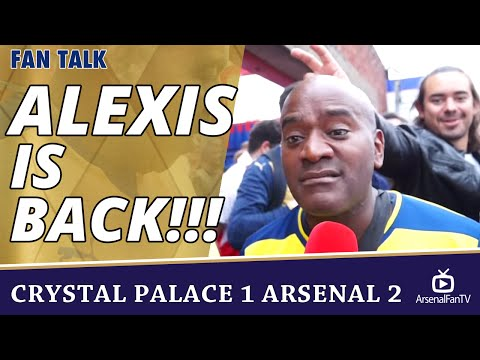 Alexis Is BACK!!!  | Crystal Palace 1 Arsenal 2
