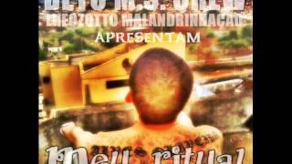 BETO M.S CREW-MEU RITUAL ( PROD BEAT-LHEOZOTTO MALANDRIAÇÃO)