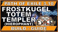 PATH OF EXILE 3.10 EINSTEIGER BUILD : Frostkugel Totem Templer  [ path of exile / german / deutsch ]