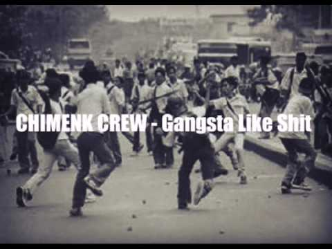 Chimenk Crew ft. Ajuzz Says - Gangsta Like Shit (Lyric Video)