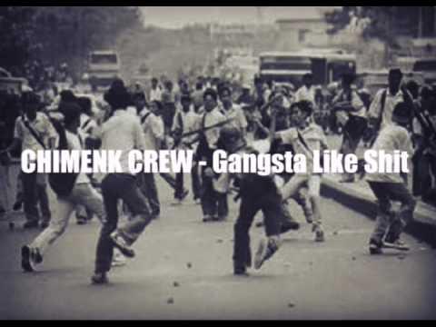 Chimenk Crew ft. Ajuzz Says - Gangsta Like Shit (Lyric Video)