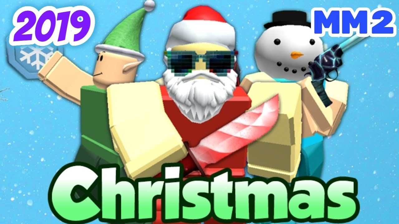 Mm2 Christmas Event 2019 Youtube